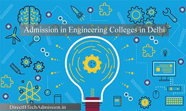 Admission Engineering Colleges Delhi